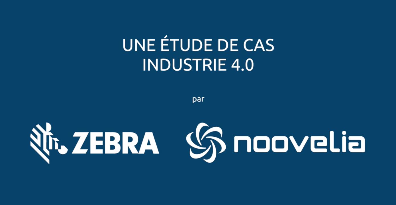 ÉTUDE DE CAS CHEZ CANADEL: industrie 4.0 - Zebra en collaboration avec Noovelia